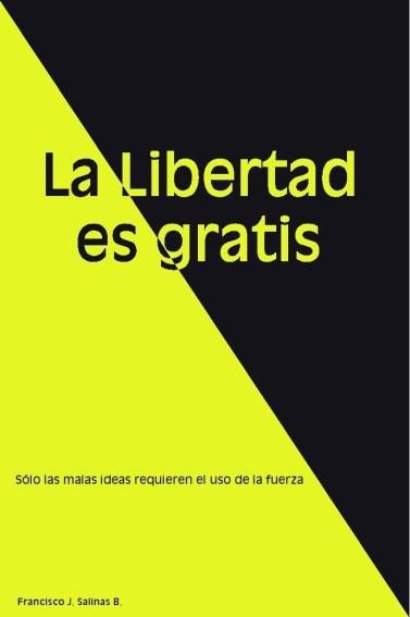 Nuevo libro la libertad es gratis revista jupiter for La libertad interior libro